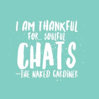 thankful-thursdays-soulful-chats-the-naked-gardiner-kathy-gardiner
