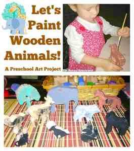Let's Paint Wooden Animals! A Preschool Art Project