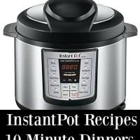 3 Instant Pot Dinner Recipes