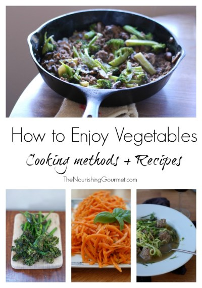 How to Enjoy Vegetables (Methods and Recipes)