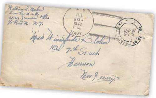 Photo courtesyCourtesy of collection of Juneau-Douglas City Museum, Juneau, Alaska Envelope, dated July 6, 1942, containing one of the 17 letters William Meeker sent while aboard USS Juneau.
