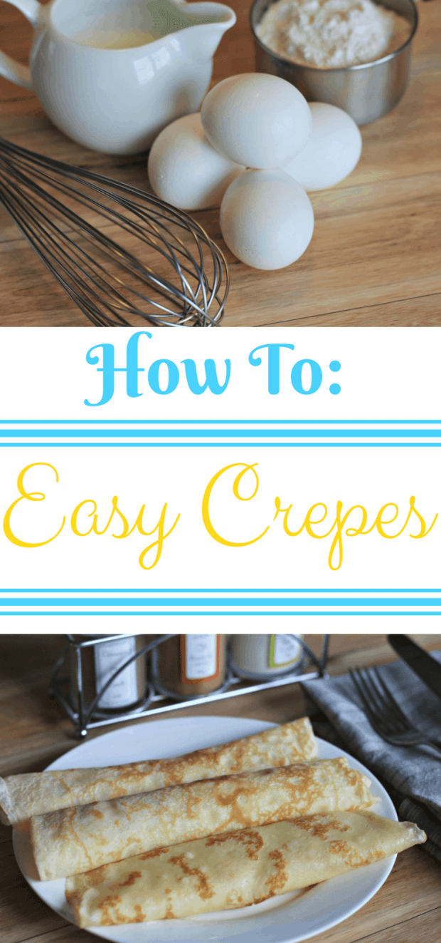 Easy to Make Crepe Recipe! This recipe uses just a few ingredients and can be used for savory and sweet crepes! #EasyCrepes #CrepeRecipe #SweetCrepes #SavoryCrepes