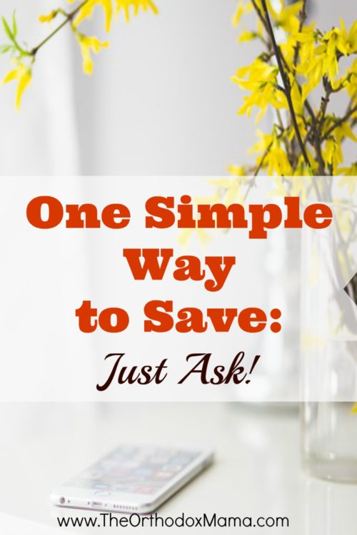 One Simple Way to Save Just Ask