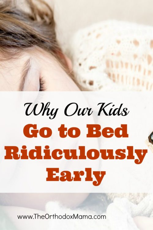 Why Our Children Go to Bed (Ridiculously) Early