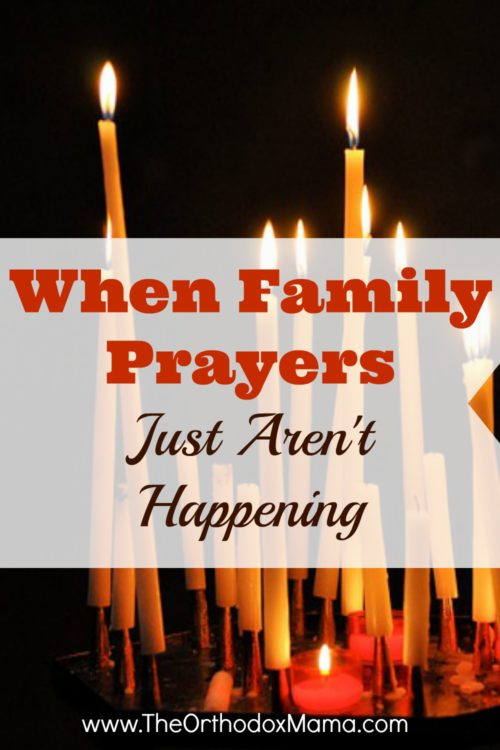 When Family Prayers Just Aren't Happening