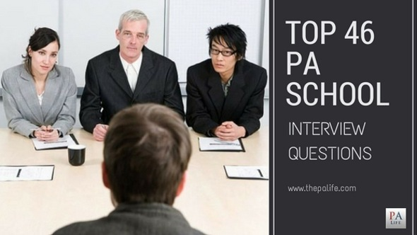 The Top 46 Physician Assistant Applicant Interview Questions The
