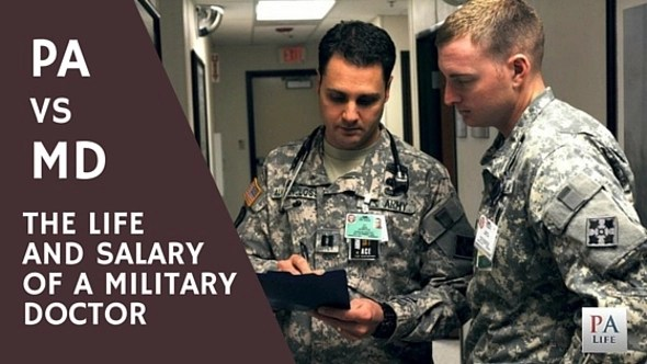 PA VS MD The Life and Salary of a Military Trained Physician The