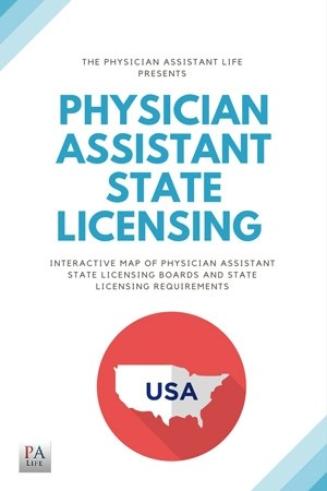 Physician Assistant State Licensing Everything you Need to Know