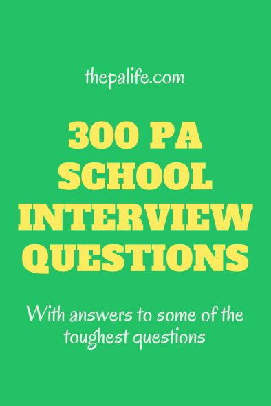 300 PA School Interview Questions The Physician Assistant Life