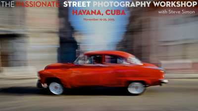 One Spot Opened Up! The Passionate Street Photographer: Havana – An Intensive & Transformational Shooting Experience  with Steve Simon & Juan Carlos Ocana November 19-25, 2015