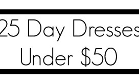 25 day dresses under $50