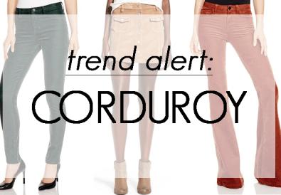 trend alert corduroy