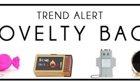 trend alert novelty bags