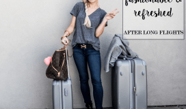 tips-for-looking-refreshed-and-fashionable-on-long-flights