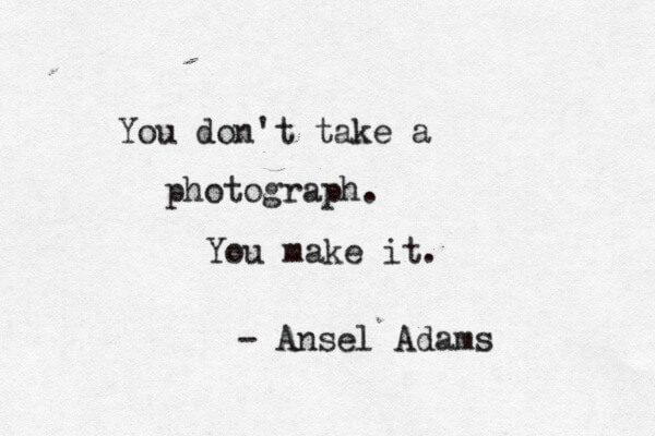 99 Inspirational Photography Quotes - photography quote