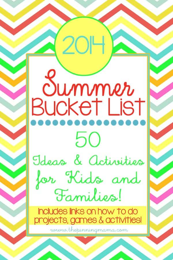 2014 Summer Bucket List 50 Ideas  Activities for Kids \u2022 The