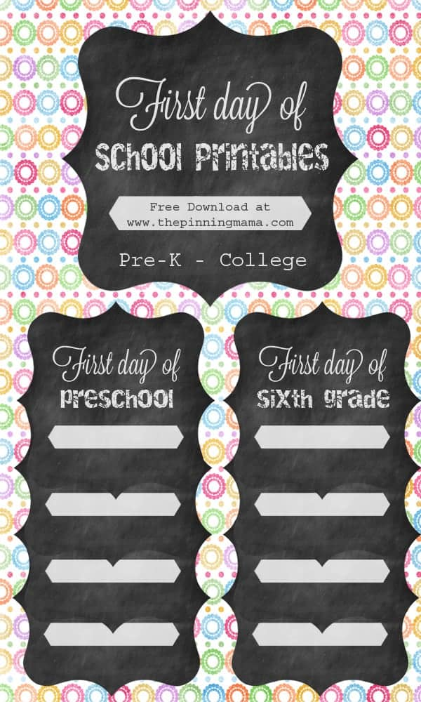 First Day of School Free Printable Signs 2014 \u2022 The Pinning Mama