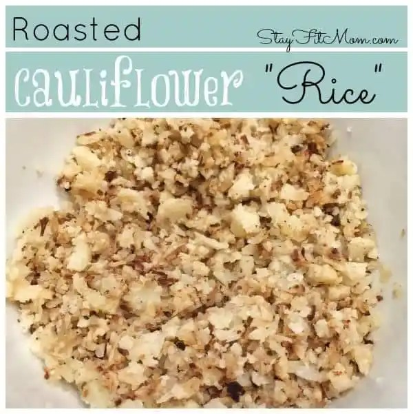 Roasted Cauliflower Rice Recipe - Low carb, gluten free side dish