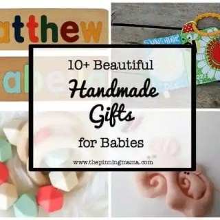 10+ Beautiful Handmade Baby Gifts| www.thepinningmama.com