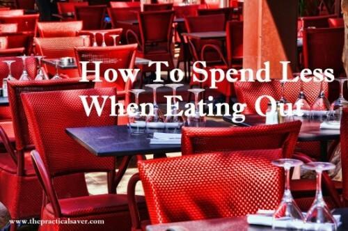 Save Money Eating Out  The How-To Guide - The Practical Saver