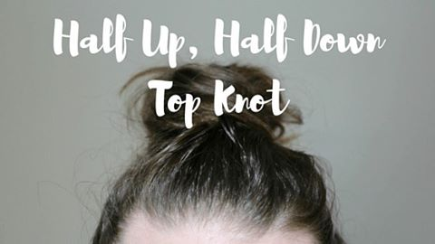 How to do a Half Up Half Down Top Knothellip