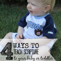 Four Ideas for Teaching Scripture to Your Baby or Toddler