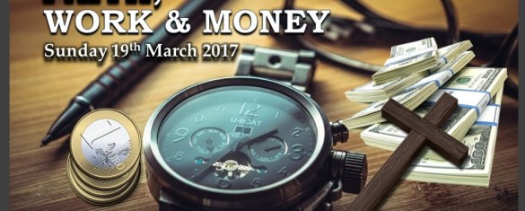 FAITH, WORK AND MONEY (Feature Image)