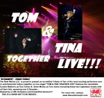 """TOM & TINA TOGETHER LIVE"""