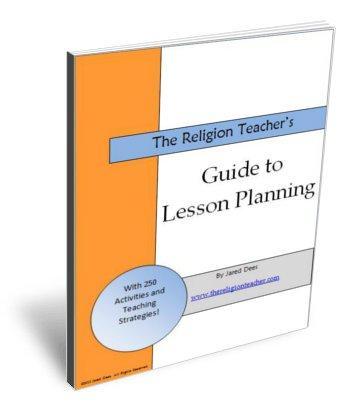 The Religion Teacher\u0027s Guide to Lesson Planning The Religion - lesson planning