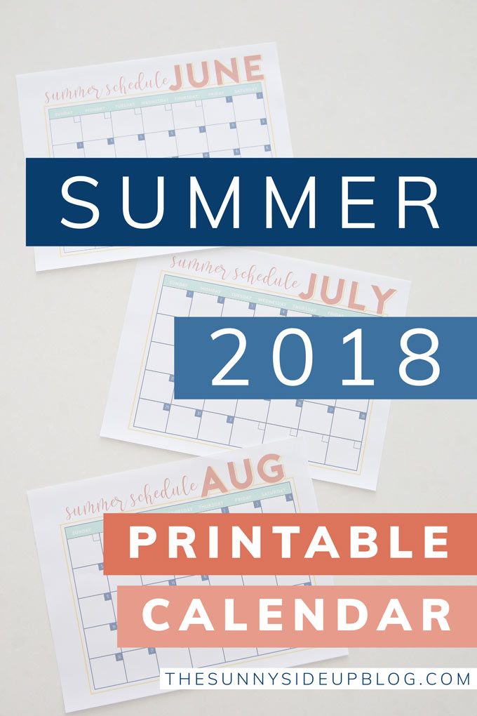 2018 Summer Calendar (free printable!) - The Sunny Side Up Blog