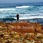 Why the Nomadic HeartCan't Be Satisfied (1)