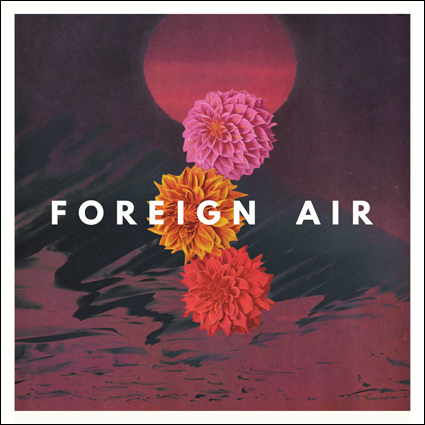 Foreign Air The Tvd First Date The Vinyl District