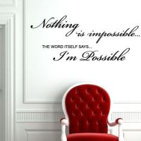 Nothing is Impossible Word Art Wall sticker decals