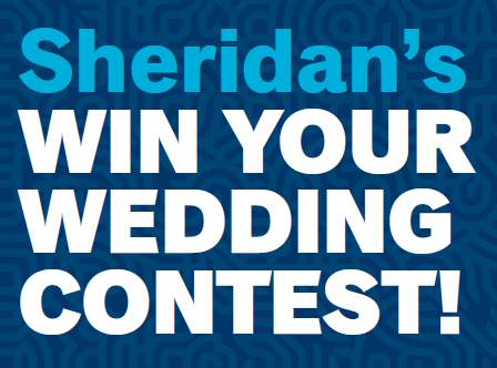 Sheridan's WIN YOUR WEDDING Contest!!