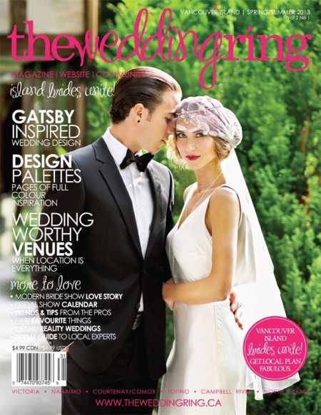The Wedding Ring Magazine VANCOUVER ISLAND - Spring/Summer 2013