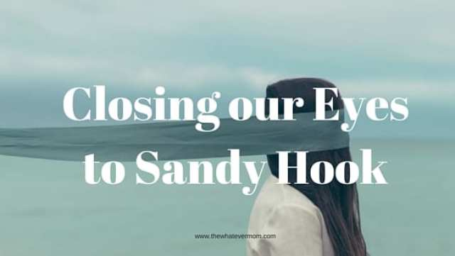 Turning Our Backs on Sandy Hook