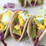 Pork Tacos with Mango Salsa + Cilantro Lime Crema