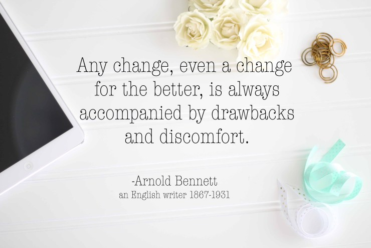 Quote about change by Arnold Bennett.