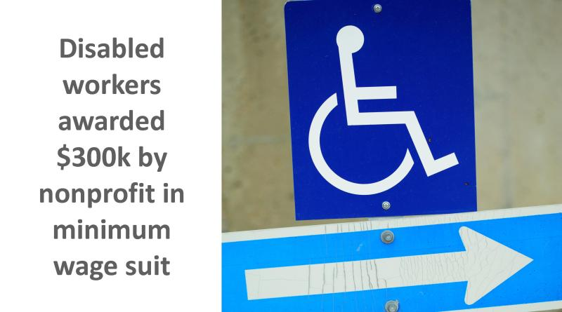 Disabled workers wage and hour