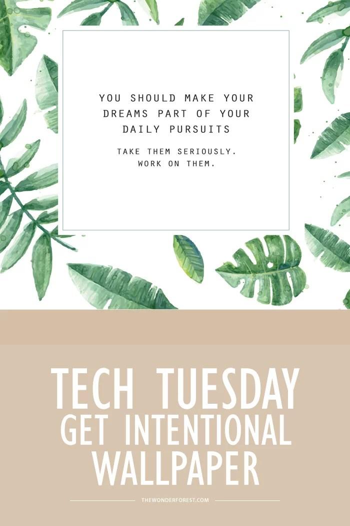 Graphic Designer Quote Wallpaper Tech Tuesday Get Intentional Desktop Wallpapers Wonder