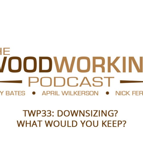 TWP33: Downsizing?  What would you keep?