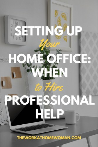 Setting Up Your Home Office When to Hire Professional Help