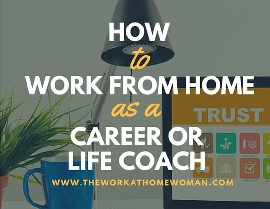 How to Work From Home as a Coach - life career
