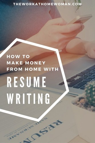 How to Make Money From Home with Resume Writing - resume writing business