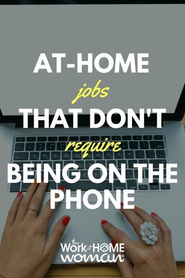 20 Work-at-Home Jobs That Don\u0027t Require Being on the Phone - websites to look for jobs