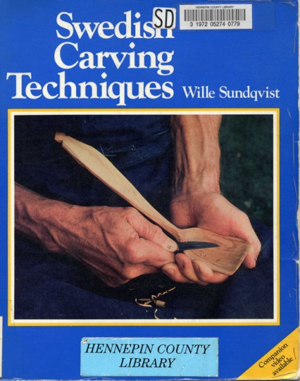 Swedish Carving Techniques Book: Wille Sundqvist