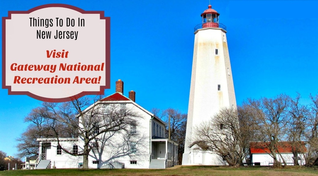 gateway national recreation area at sandy hook lighthouse | nj lighthouses | things to do in highlands nj | things to do in sandy hook nj | things to do in monmouth county nj | things to do in nj | nj national parks | national parks in nj | free beaches in nj