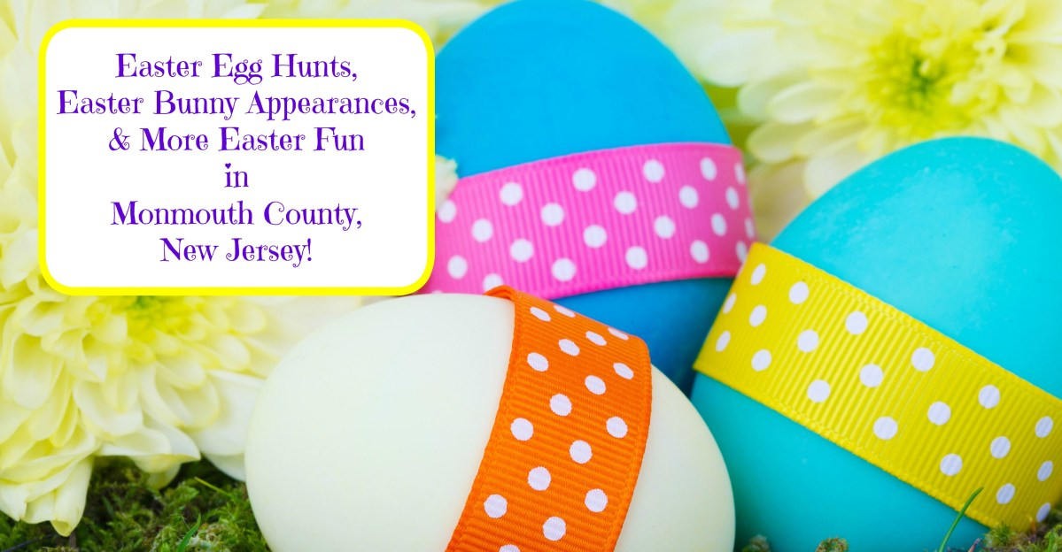 Fun Easter Events In Monmouth County, New Jersey