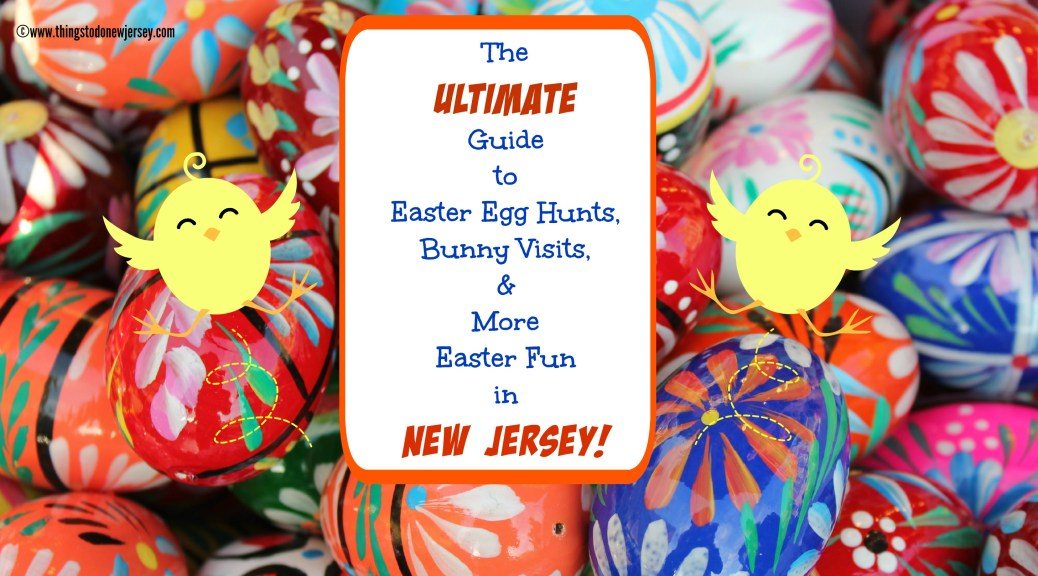 The ULTIMATE Guide To Easter Egg Hunts Bunny Appearances More Activities