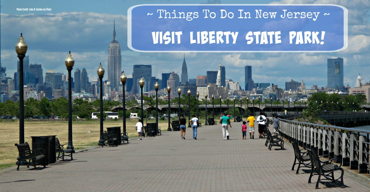 Things To Do In New Jersey - Liberty State Park